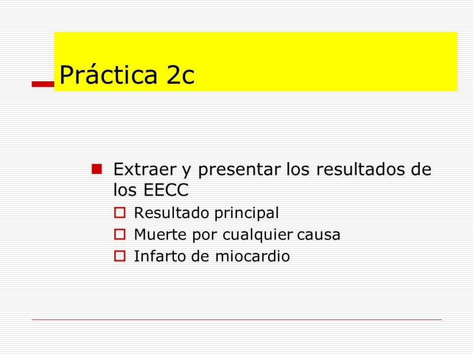 Práctica 2c Extraer y presentar los resultados de los EECC