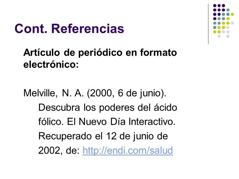 Cont. Referencias Artículo de periódico en formato electrónico: