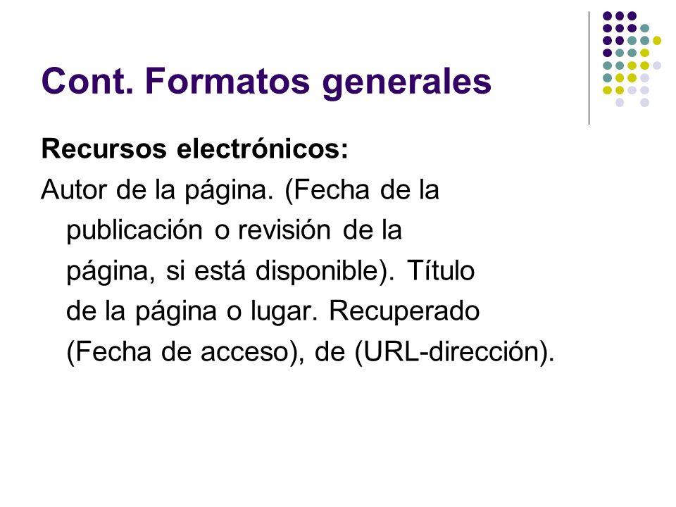 Cont. Formatos generales