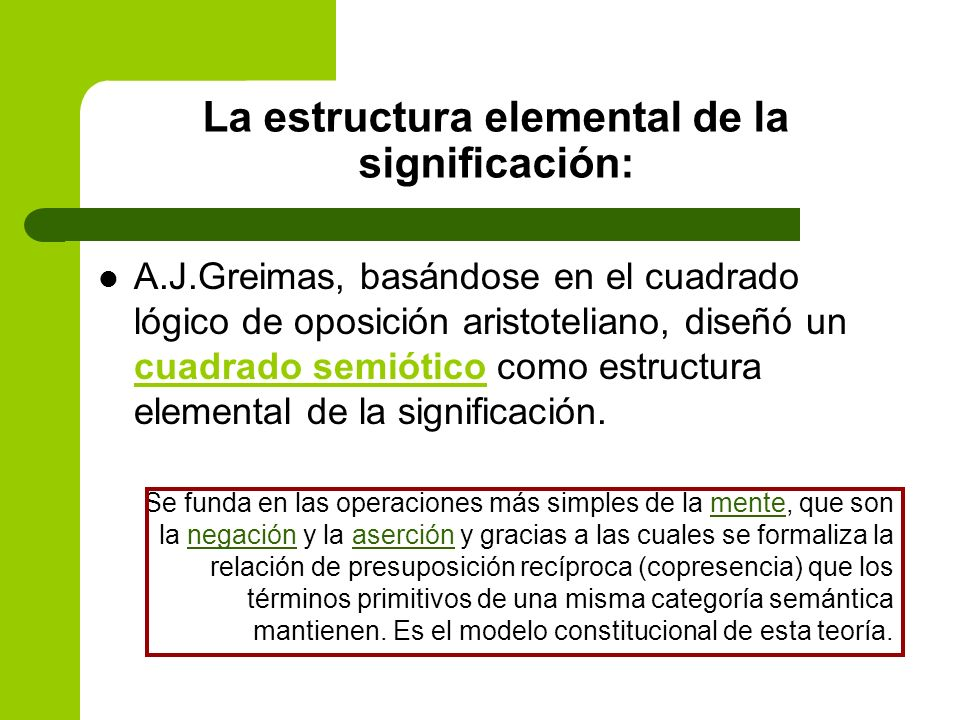 La estructura elemental de la significación: