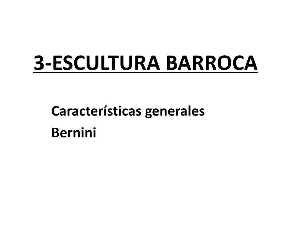 Características generales Bernini