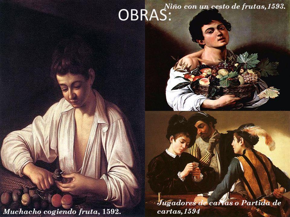 OBRAS: Niño con un cesto de frutas,1593.