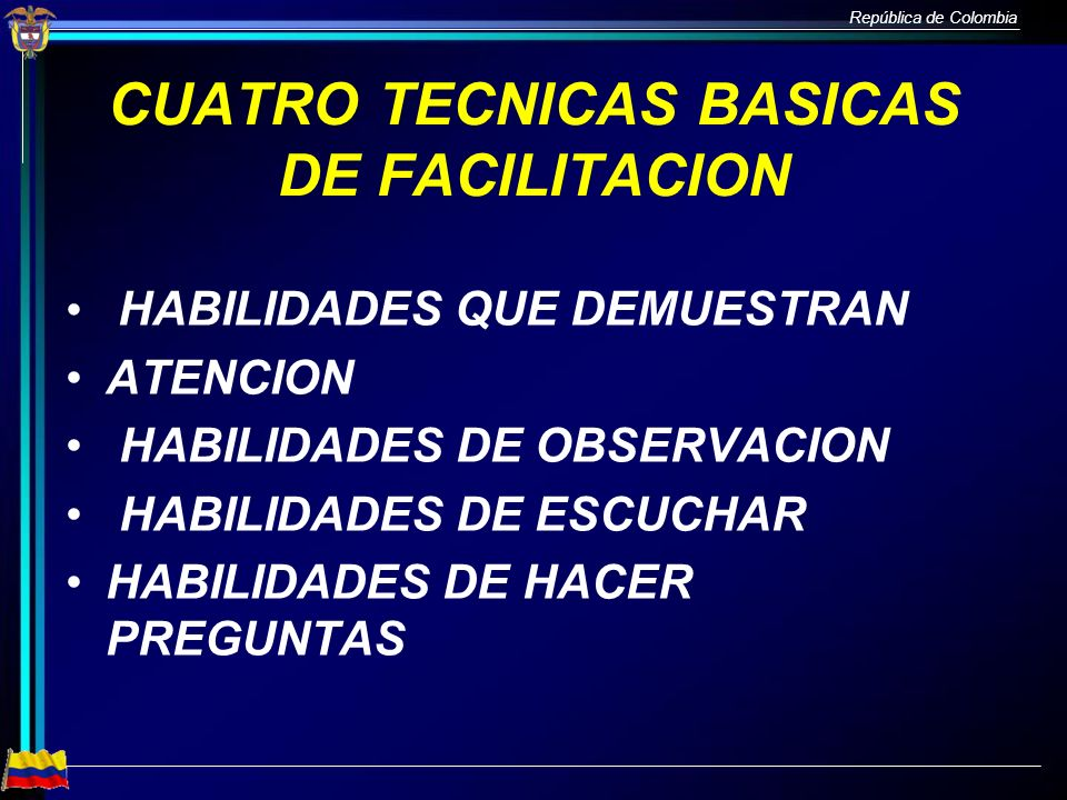CUATRO TECNICAS BASICAS DE FACILITACION