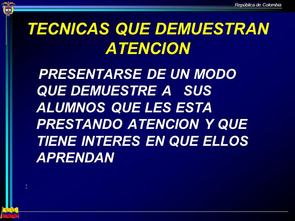 TECNICAS QUE DEMUESTRAN ATENCION