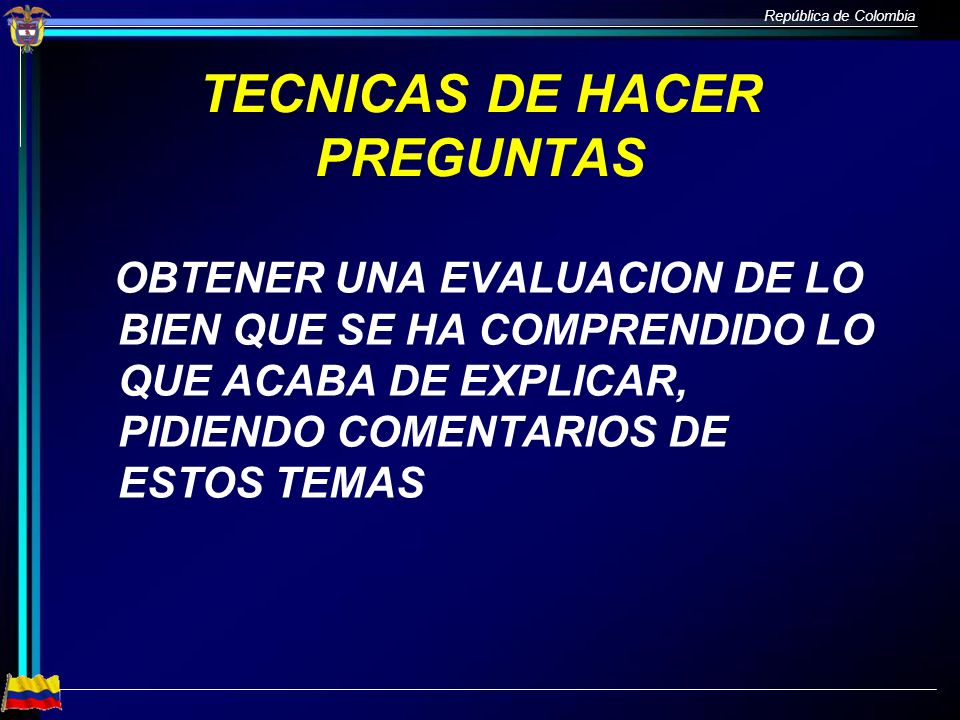 TECNICAS DE HACER PREGUNTAS