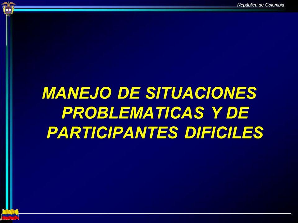 MANEJO DE SITUACIONES PROBLEMATICAS Y DE PARTICIPANTES DIFICILES