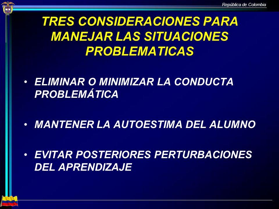 TRES CONSIDERACIONES PARA MANEJAR LAS SITUACIONES PROBLEMATICAS
