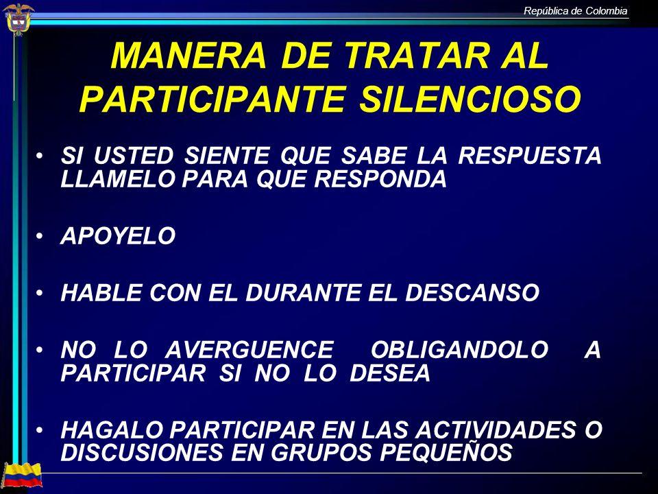 MANERA DE TRATAR AL PARTICIPANTE SILENCIOSO