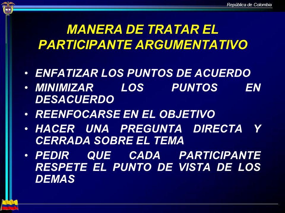 MANERA DE TRATAR EL PARTICIPANTE ARGUMENTATIVO