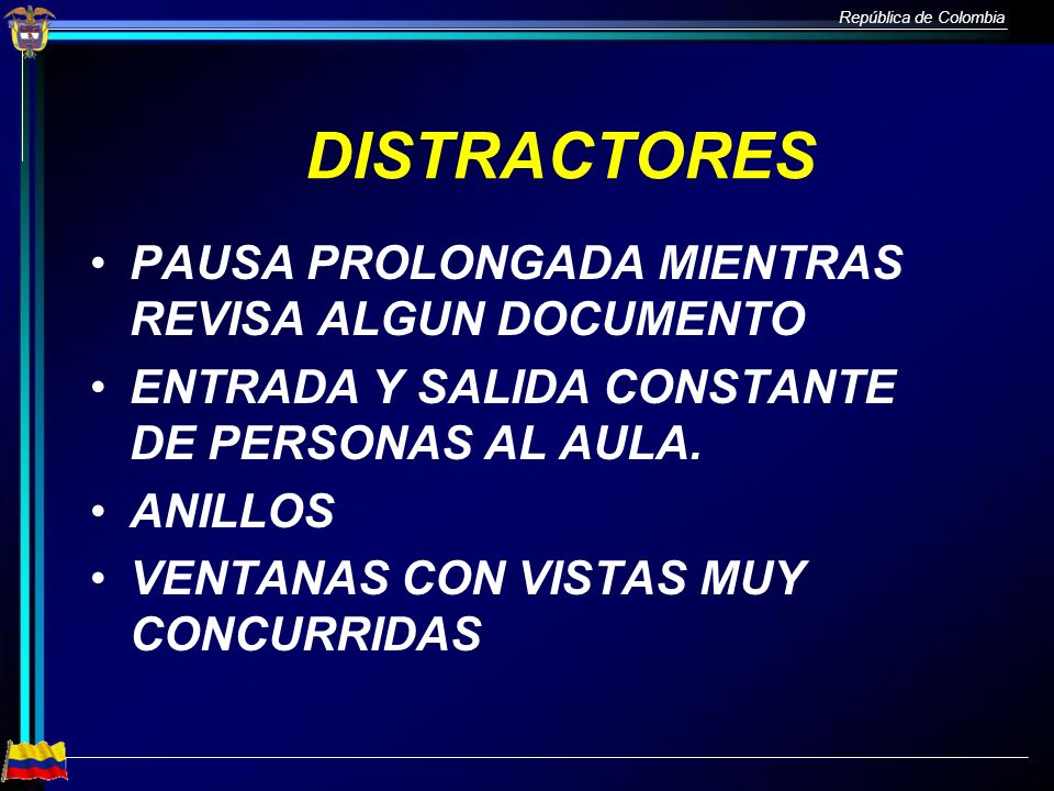 DISTRACTORES PAUSA PROLONGADA MIENTRAS REVISA ALGUN DOCUMENTO