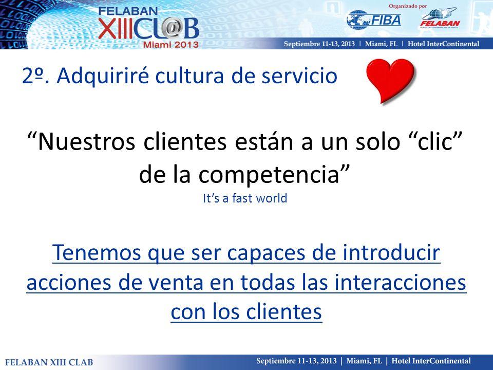 2º. Adquiriré cultura de servicio