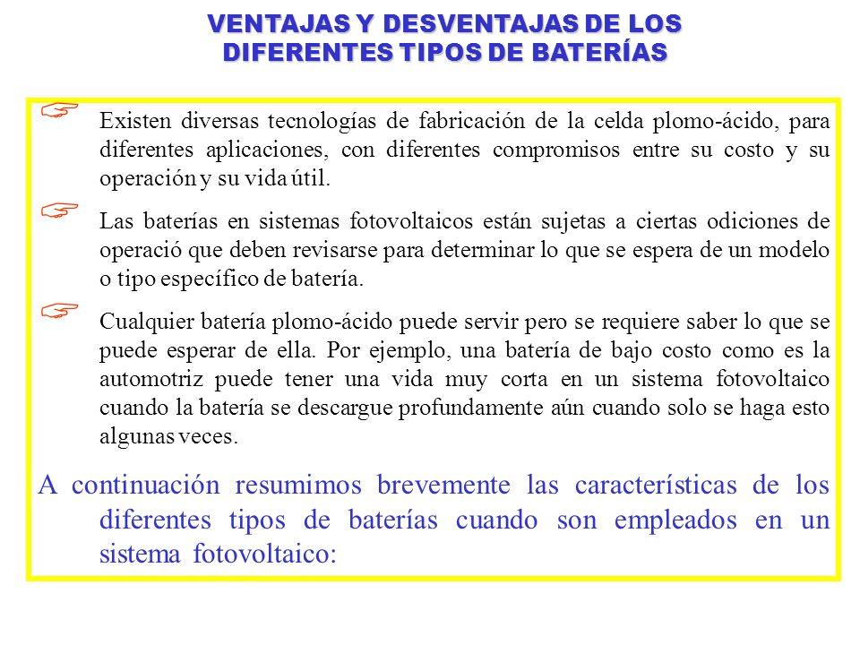VENTAJAS Y DESVENTAJAS DE LOS DIFERENTES TIPOS DE BATERÍAS