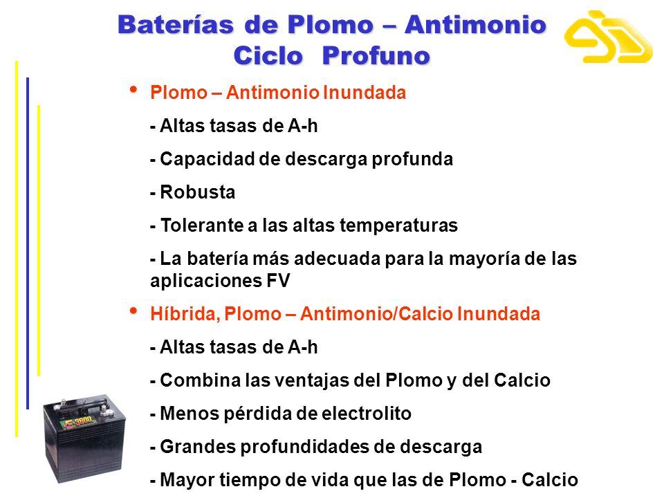 Baterías de Plomo – Antimonio Ciclo Profuno