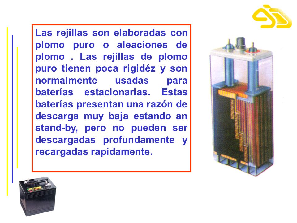 Las rejillas son elaboradas con plomo puro o aleaciones de plomo