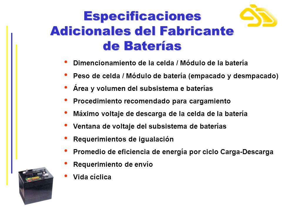 Especificaciones Adicionales del Fabricante de Baterías