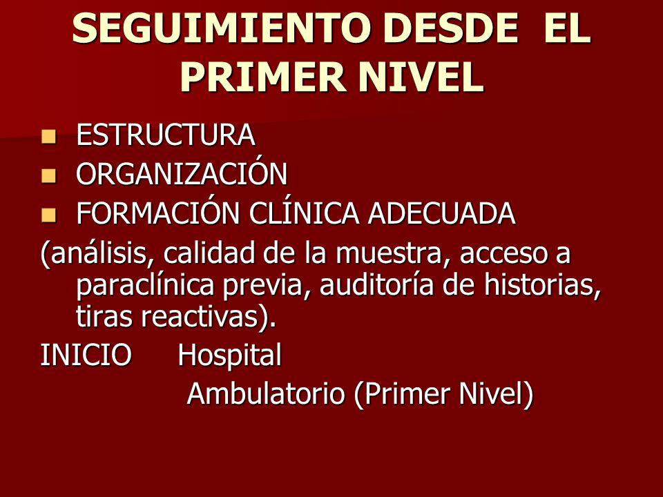 SEGUIMIENTO DESDE EL PRIMER NIVEL