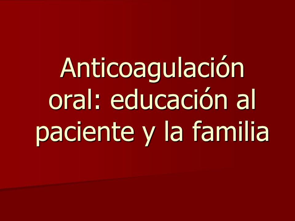 Anticoagulación oral: educación al paciente y la familia