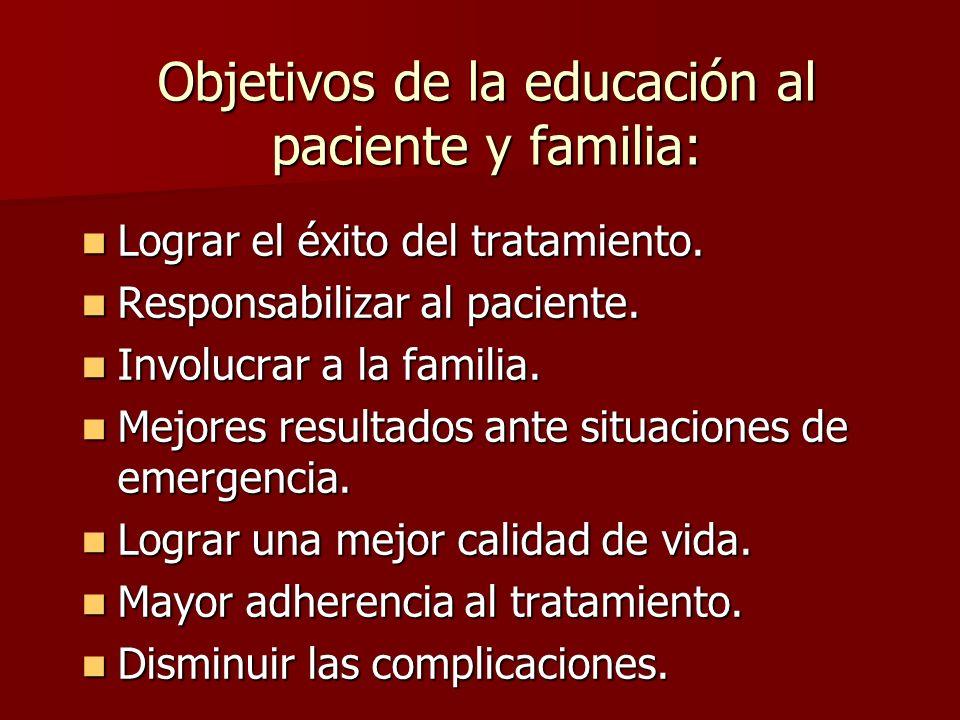 Objetivos de la educación al paciente y familia: