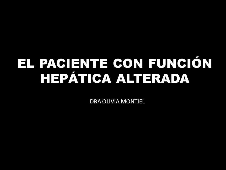 EL PACIENTE CON FUNCIÓN HEPÁTICA ALTERADA