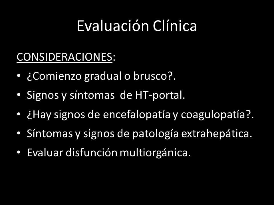 Evaluación Clínica CONSIDERACIONES: ¿Comienzo gradual o brusco .