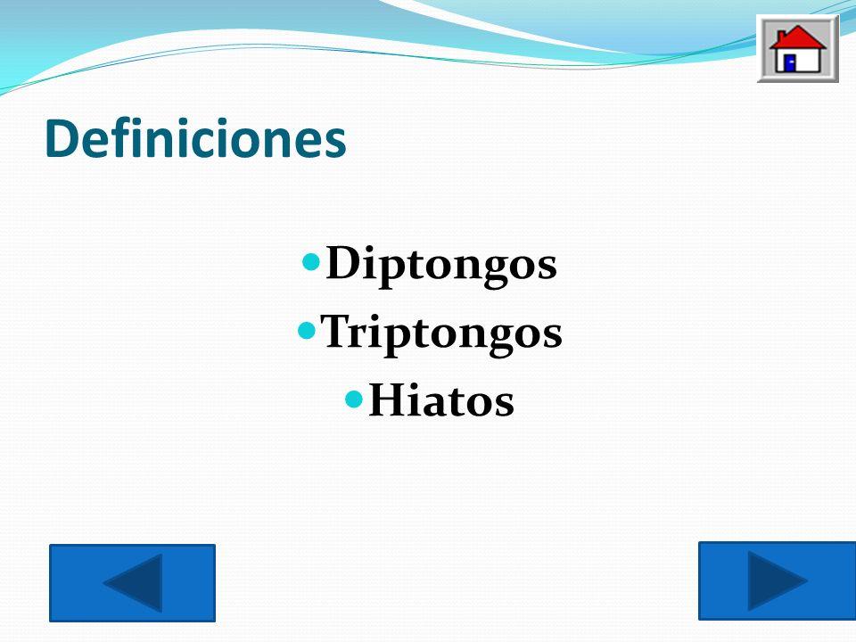 Definiciones Diptongos Triptongos Hiatos