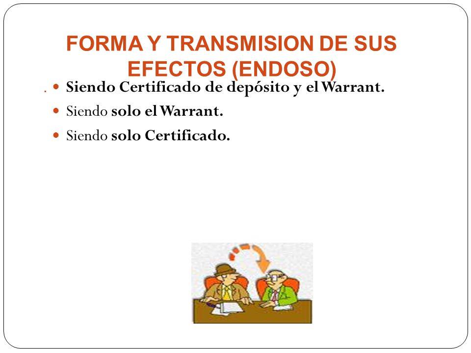 FORMA Y TRANSMISION DE SUS EFECTOS (ENDOSO)