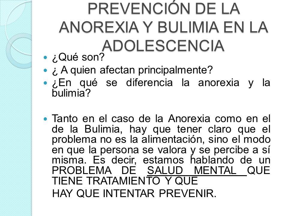 PREVENCIÓN DE LA ANOREXIA Y BULIMIA EN LA ADOLESCENCIA