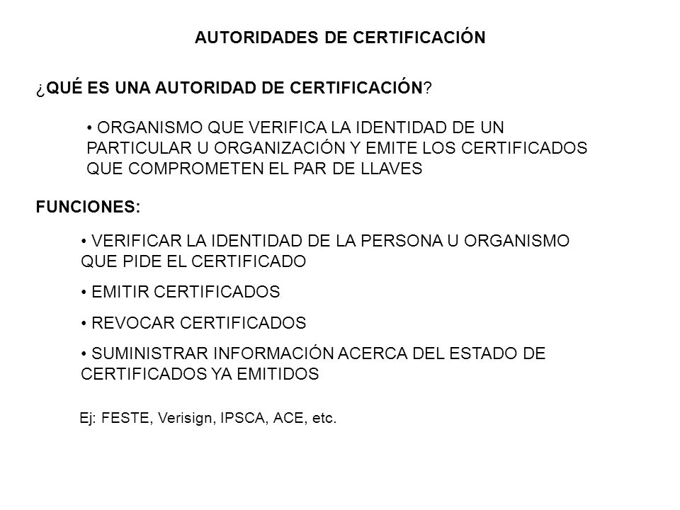 AUTORIDADES DE CERTIFICACIÓN