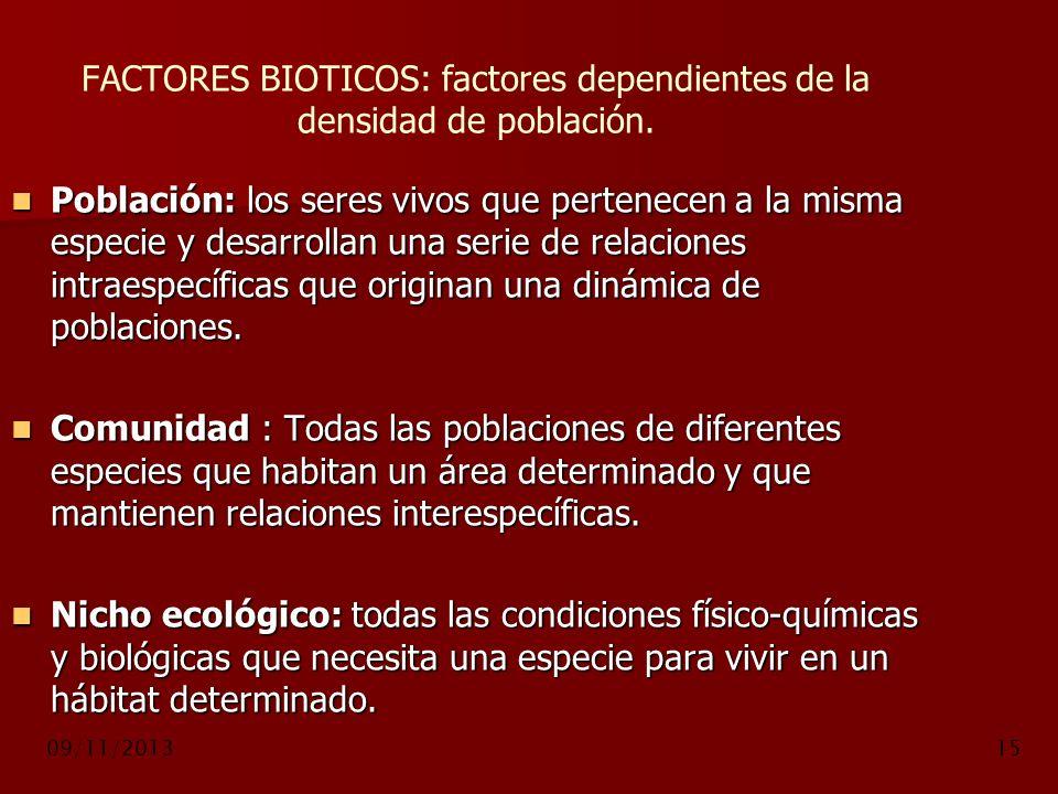 FACTORES BIOTICOS: factores dependientes de la densidad de población.