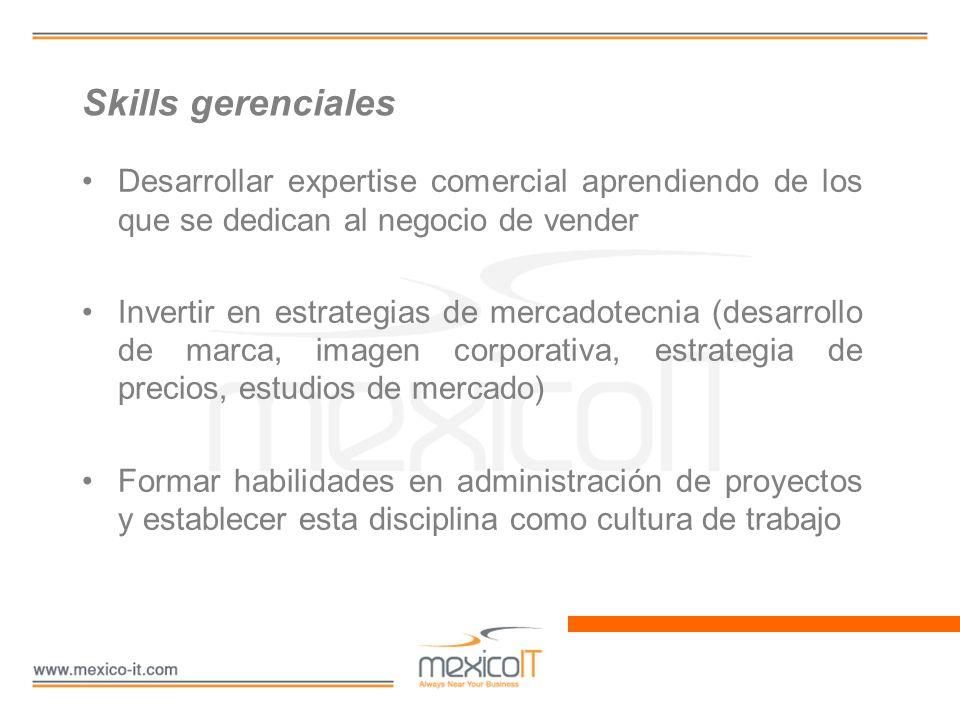 Skills gerenciales Desarrollar expertise comercial aprendiendo de los que se dedican al negocio de vender.
