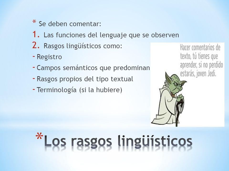Los rasgos lingüísticos