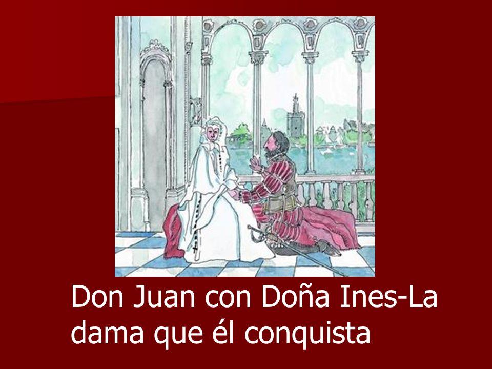 Don Juan con Doña Ines-La dama que él conquista
