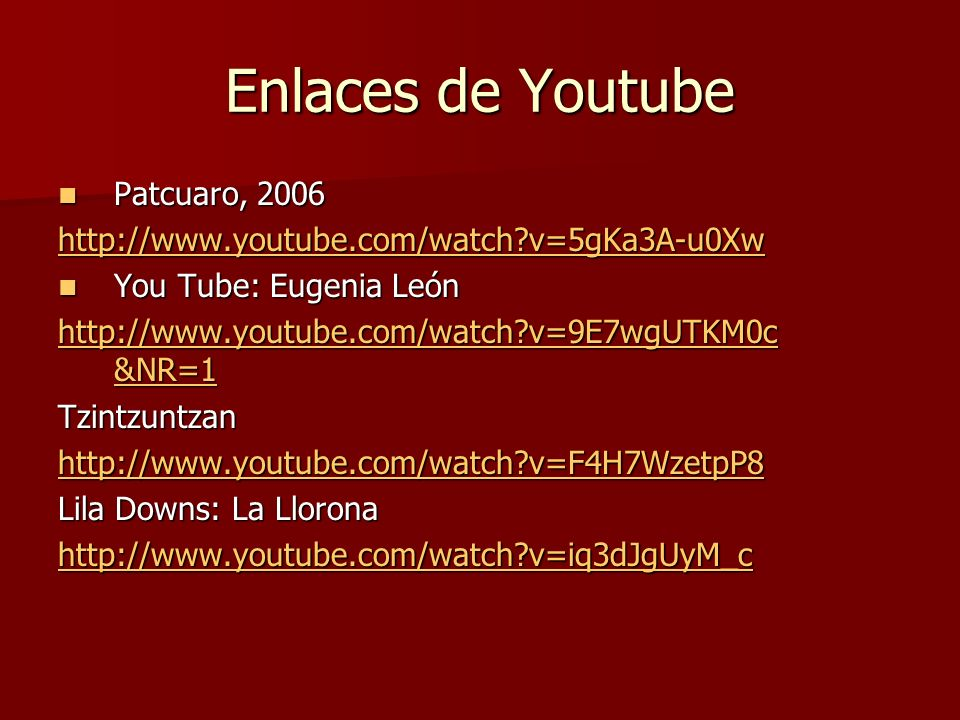 Enlaces de Youtube Patcuaro, 2006