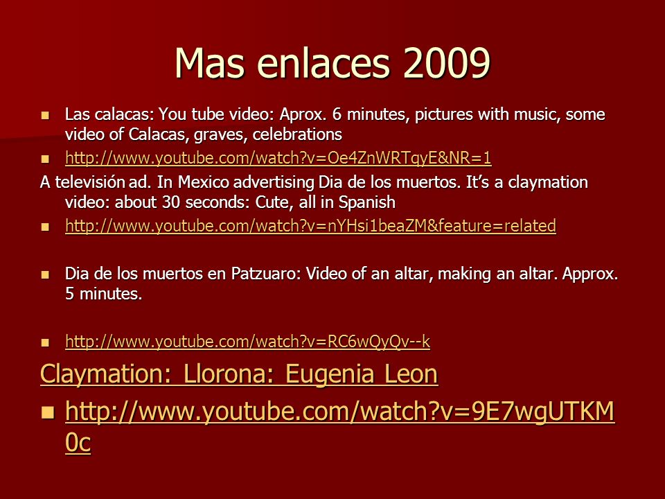 Mas enlaces 2009 Claymation: Llorona: Eugenia Leon