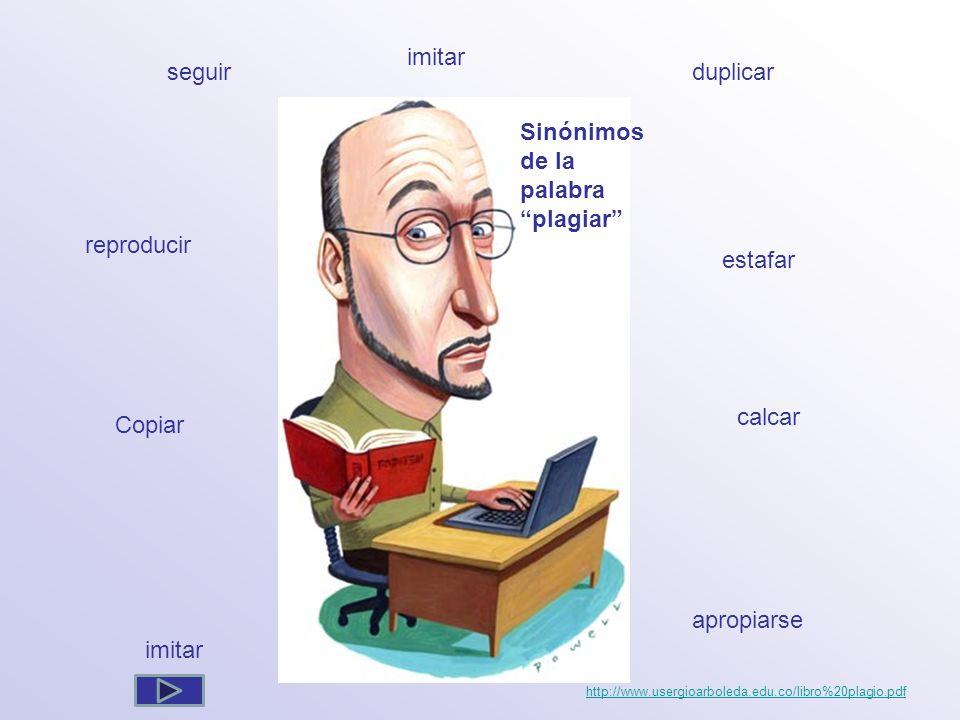 Sinónimos de la palabra plagiar