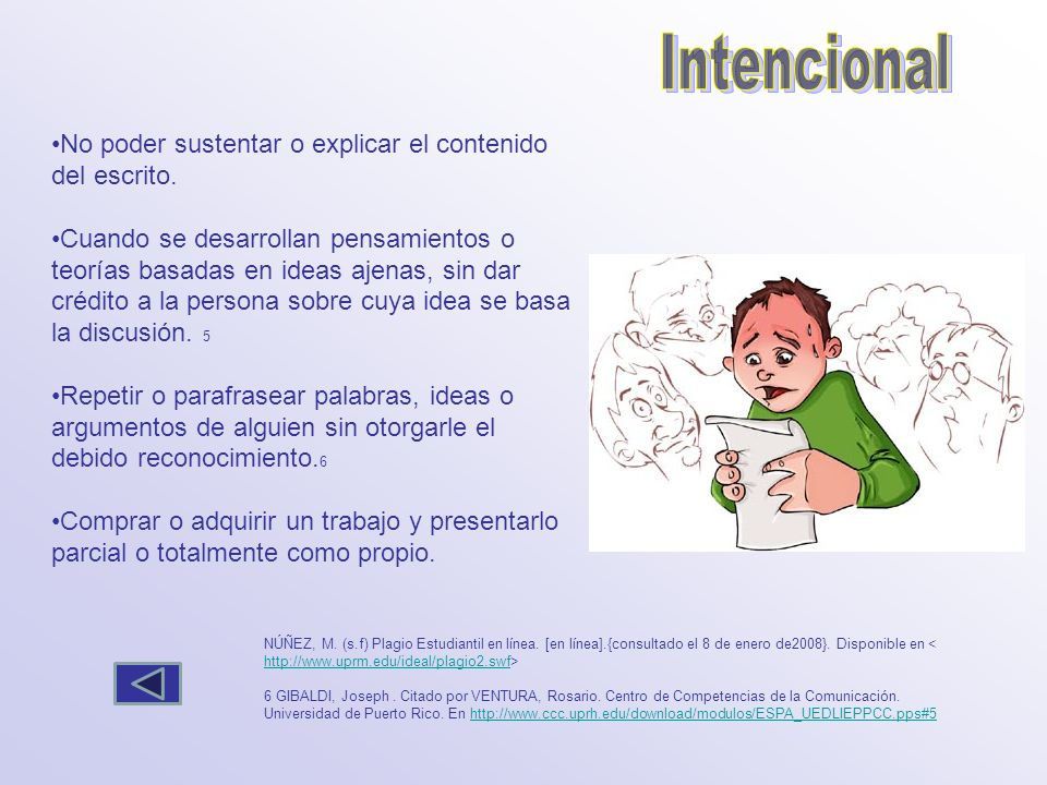 Intencional No poder sustentar o explicar el contenido del escrito.