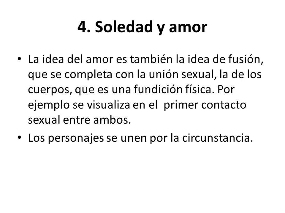 4. Soledad y amor