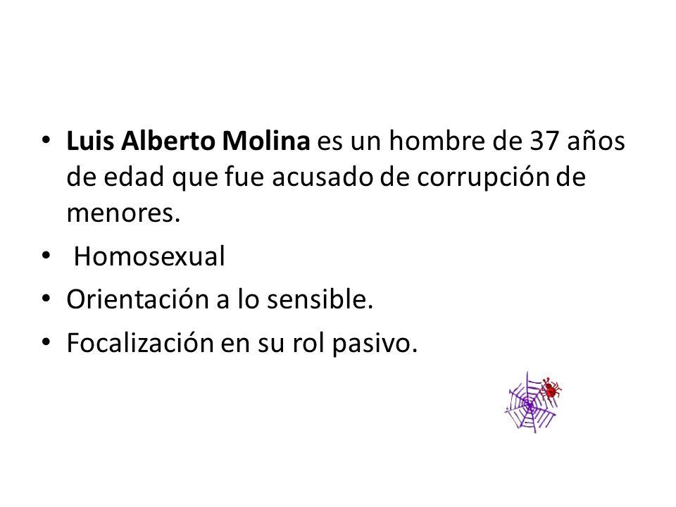Luis Alberto Molina es un hombre de 37 años de edad que fue acusado de corrupción de menores.