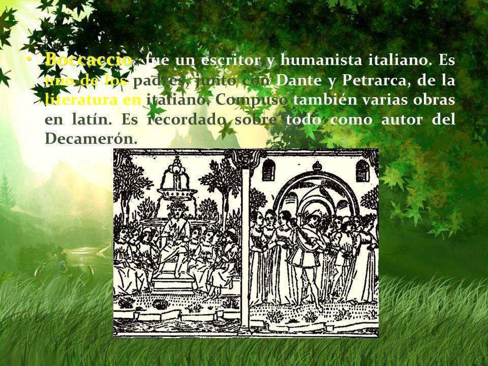 Boccaccio: fue un escritor y humanista italiano