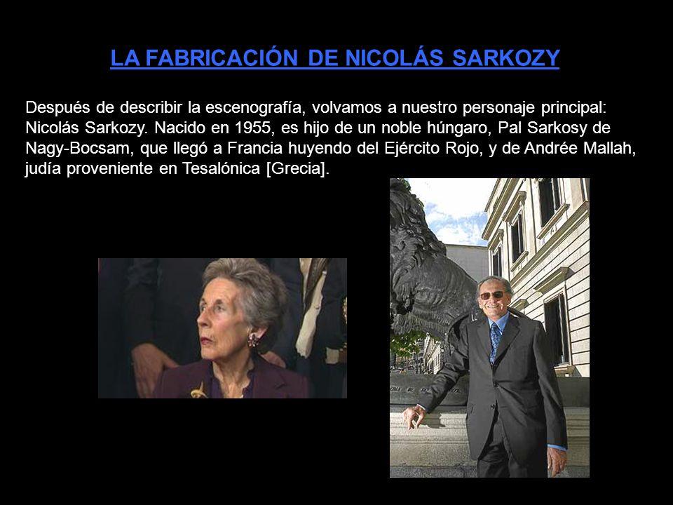 LA FABRICACIÓN DE NICOLÁS SARKOZY