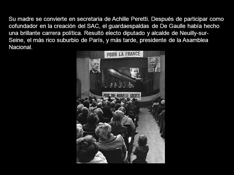 Su madre se convierte en secretaria de Achille Peretti