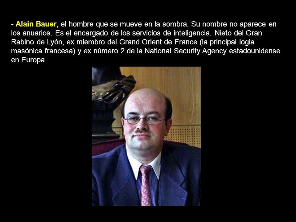 - Alain Bauer, el hombre que se mueve en la sombra