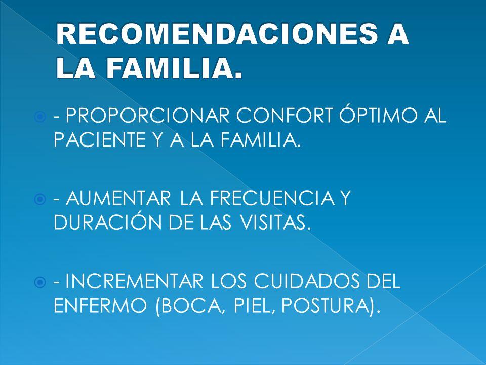 RECOMENDACIONES A LA FAMILIA.