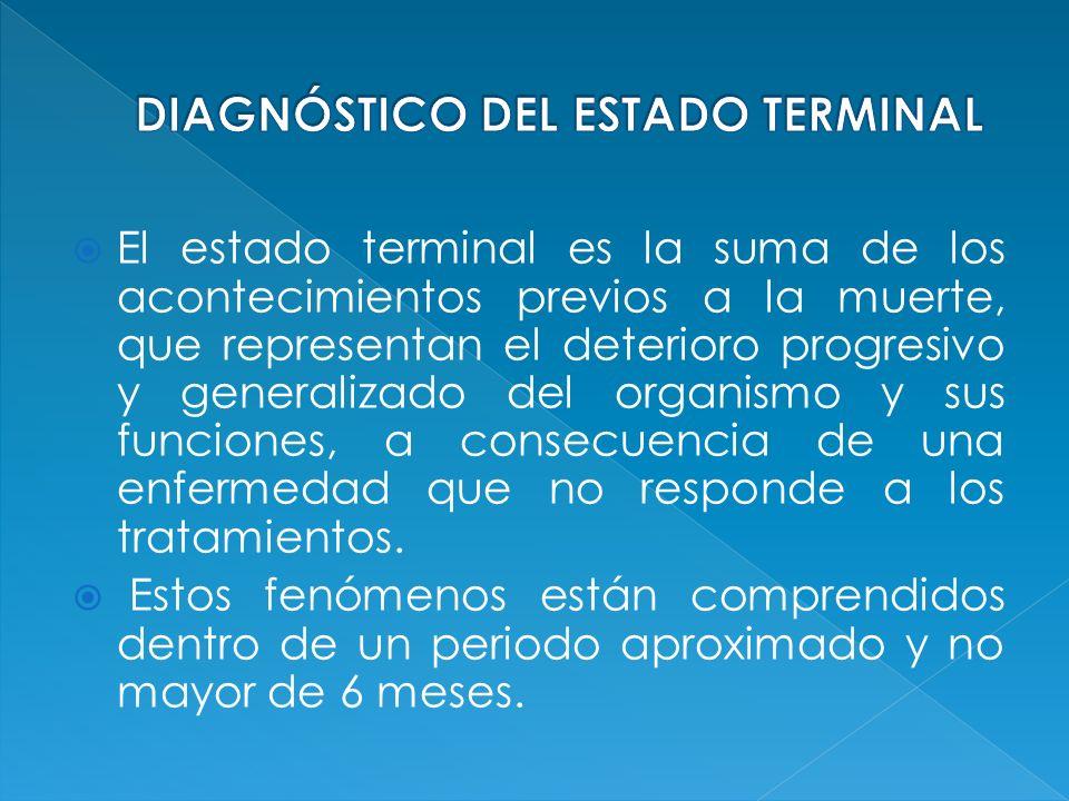 DIAGNÓSTICO DEL ESTADO TERMINAL