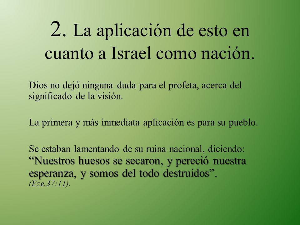 2. La aplicación de esto en cuanto a Israel como nación.