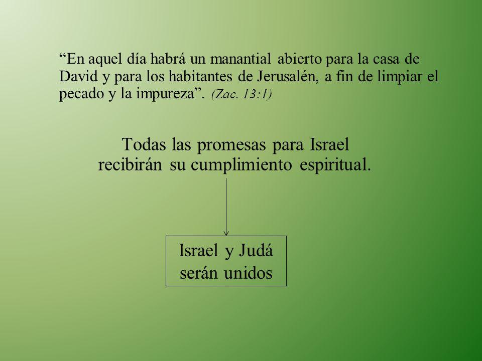 Israel y Judá serán unidos