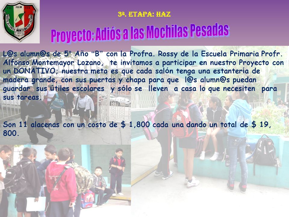 Proyecto: Adiós a las Mochilas Pesadas