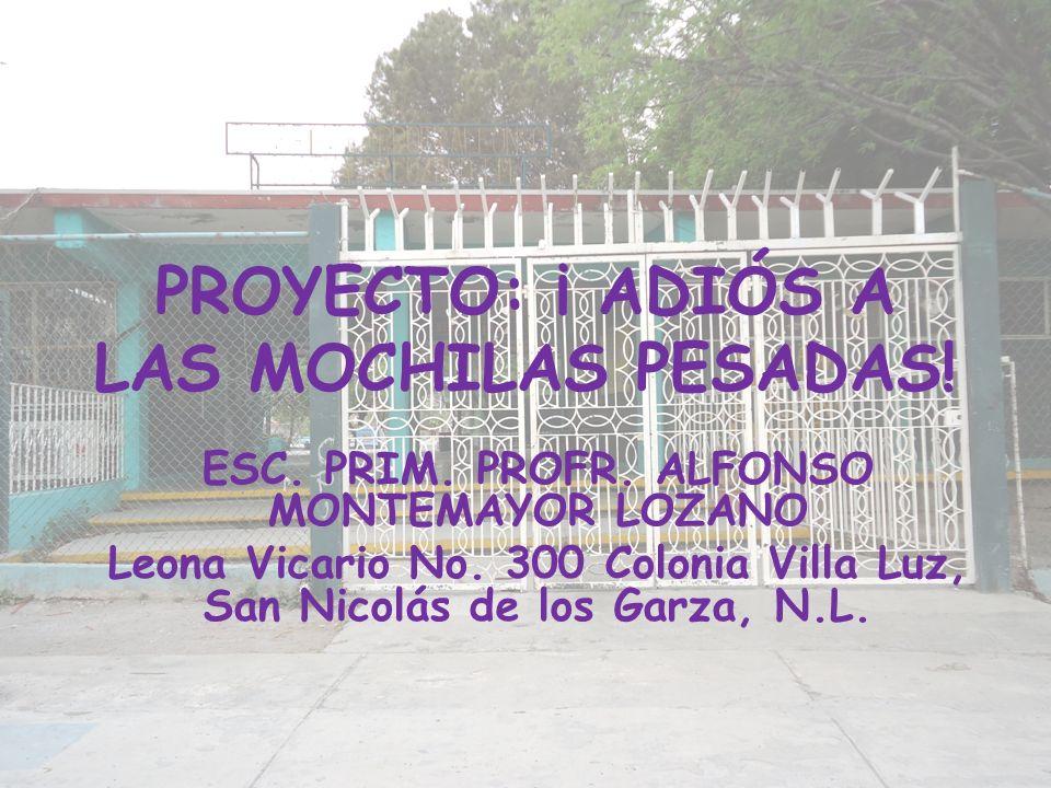 PROYECTO: ¡ ADIÓS A LAS MOCHILAS PESADAS!