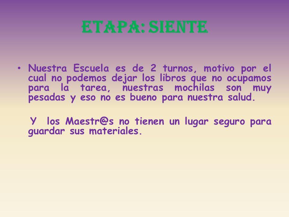 ETAPA: SIENTE