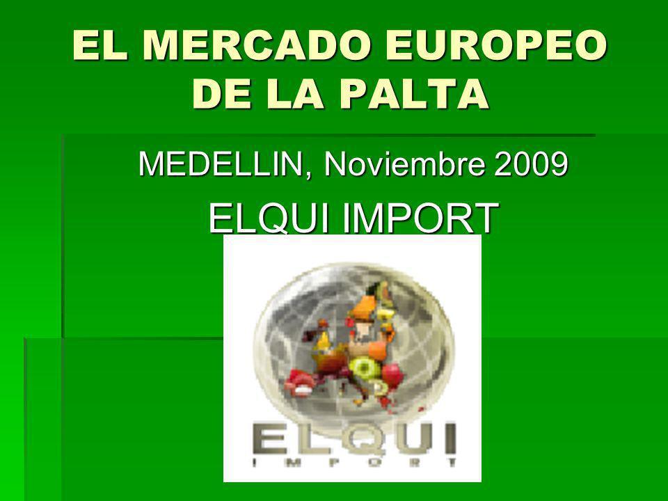 EL MERCADO EUROPEO DE LA PALTA